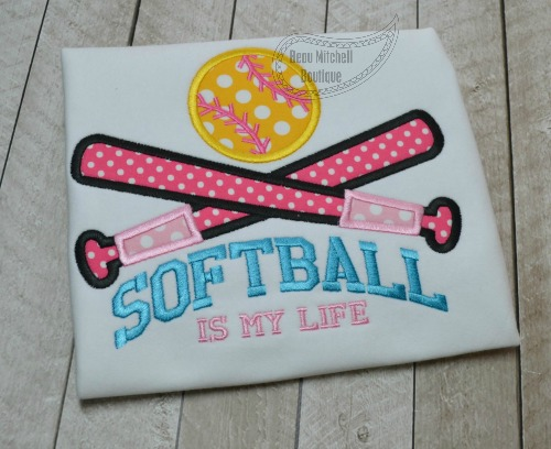 Softball is my life applique