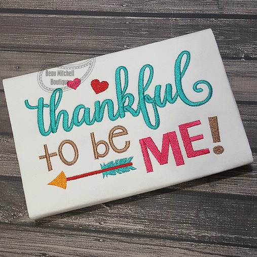 Thankful to be me embroidery design