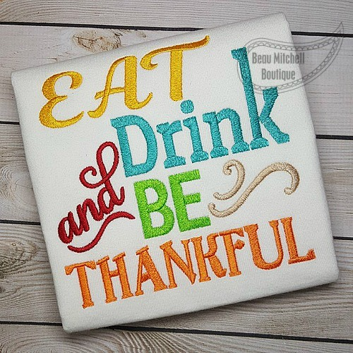 Eat, Drink & Be Thankful embroidery design