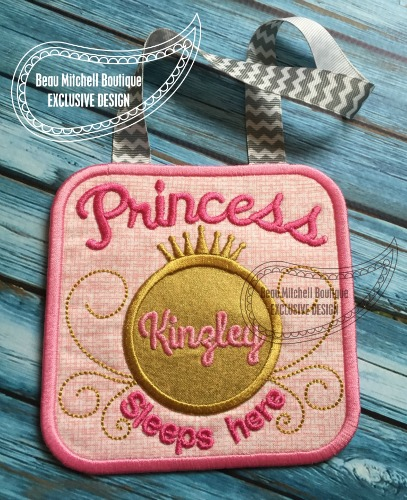 Princess sleeps here – In the hoop