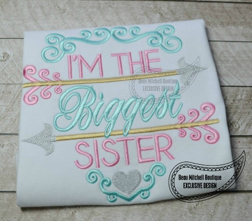 Biggest Sister arrow- BMB EXCLUSIVE embroidery design