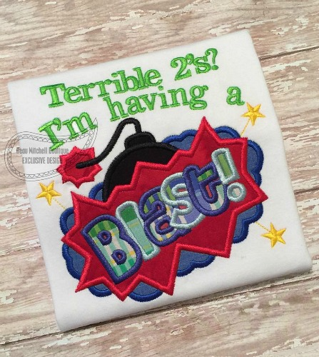 Having a blast – Terrible 2's applique