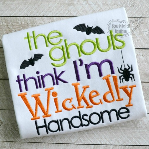 All the Ghouls think I'm Wickedly Handsome!