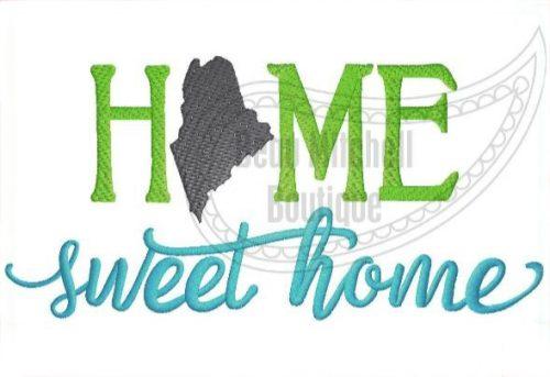 Home Sweet Home Maine