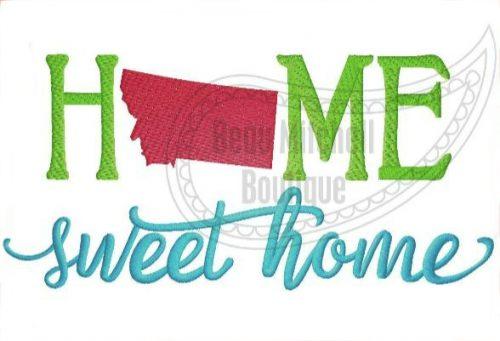 Home Sweet Home Montana