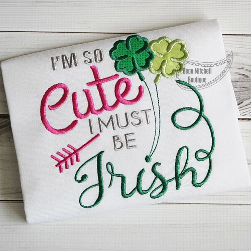 I'm so cute, I must be Irish
