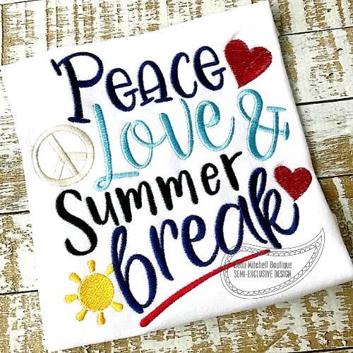 Peace Love Summer Break