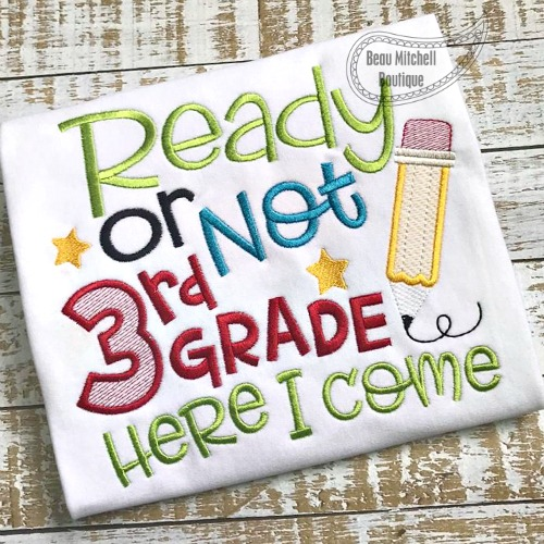 Ready or not 3rd grade here I come!