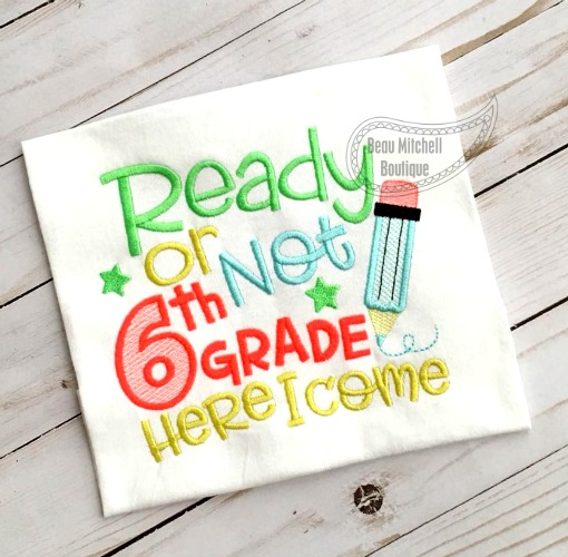 Ready or Not 6th grade here I come!