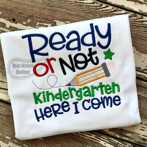 Ready or not Kindergarten here I come!